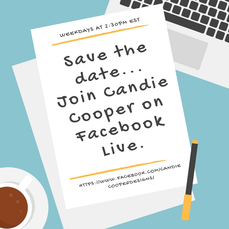 Join Candie Cooper weekdays at 2:30pm on Facebook Live